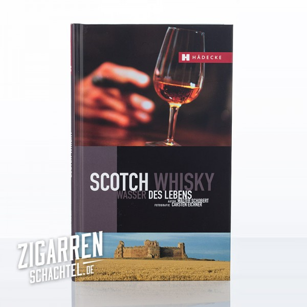 Scotch Whisky - Wasser des Lebens